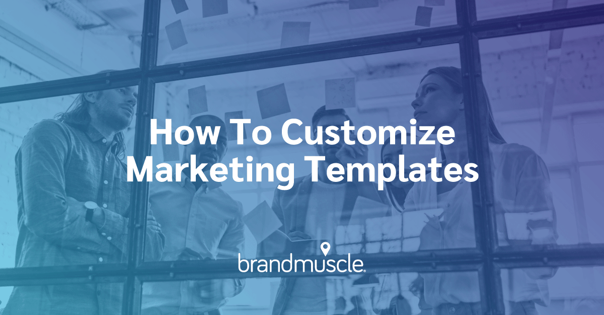 how to customize marketing templates